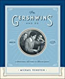 The Gershwins and Me: A Personal History in Twelve Songs