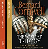 Bernard Cornwell The Warlord Trilogy: The Winter King/Enemy Of God/Excalibur