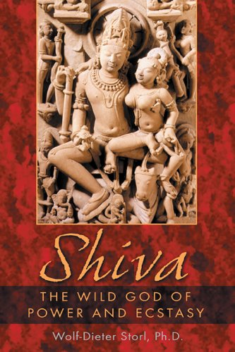 Ph.D. Wolf-Dieter Storl - Shiva: The Wild God of Power and Ecstasy