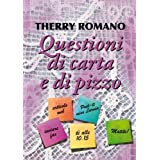Questioni di carta e di pizzodi Therry Romano
