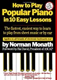 51jBWc29ZoL. SL160  How to Play Popular Piano in 10 Easy Lessons: The Fastest, Easiest Way to Learn to Play from Sheet Music or by Ear Reviews