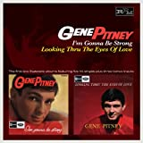 Im Gonna Be Strong Looking Thru The Eyes Of Love Gene Pitney