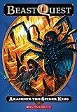 Beast Quest #11: Arachnid the Spider King