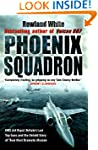 Phoenix Squadron: HMS Ark Royal, Brit...