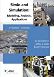 Simio and Simulation: Modeling, Analysis, Applications: Economy