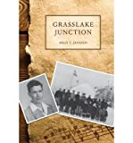 img - for [ Grasslake Junction by Janssen, Arlo T ( Author ) May-2012 Paperback ] book / textbook / text book