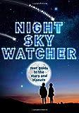 Watcher Guides: Night Sky Watcher