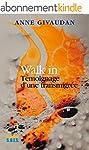 Walk in: T�moignage d'une transmigr�e