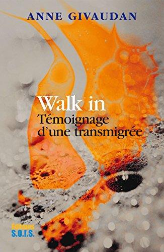 Walk in: Témoignage d'une transmigrée