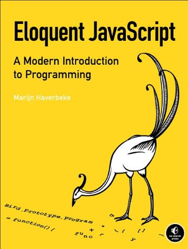 Eloquent JavaScript: An opinionated guide to programming