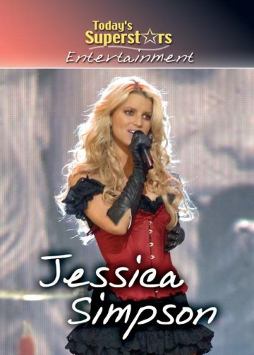 Jessica Simpson (Today's Superstars Entertainment)