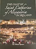 img - for The Cult of St Catherine of Alexandria in Ireland book / textbook / text book