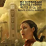 Blightcross | C. A. Lang