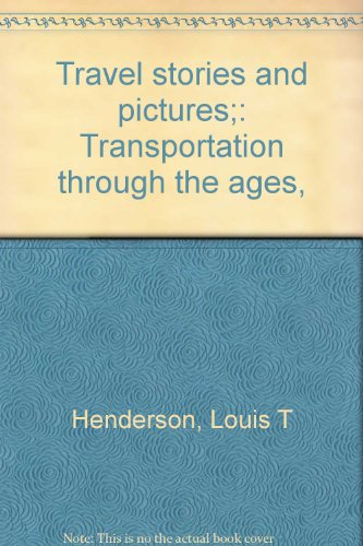 Travel stories and pictures;: Transportation