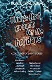 img - for Things That Go Bump for the Holidays: A Collection of Short Stories book / textbook / text book