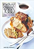 Wendy Hobson The New Classic 1000 Recipes