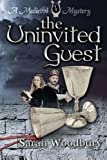 The Uninvited Guest (The Gareth and Gwen Medieval Mysteries)