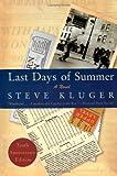 Last Days of Summer Updated Ed: A Novel
