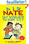 Big Nate: Say Goodbye to Dork City