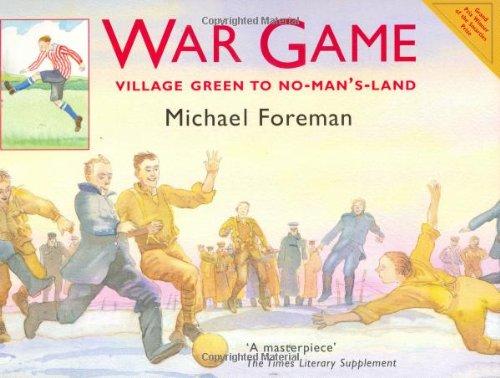 War Game: Village Green to No-Man's-Land