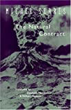 The Natural Contract (Studies in Literature and Science) (0472065491) by Serres, Michel