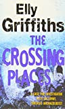 The Crossing Places: A Case for Ruth Galloway