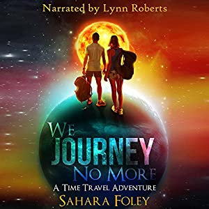 We Journey No More Audiobook