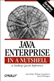 img - for Java Enterprise in a Nutshell (2nd Edition) 2nd edition by Flanagan, David, Farley, Jim, Crawford, William (2002) Paperback book / textbook / text book