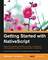 Getting Started with NativeScript Front Cover