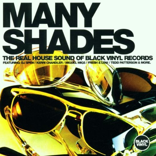 Many-Shades-the-Real-House-Sound-of-Black-Vinyl-Records-Vol-1-Various-Artists-A