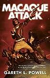 Macaque Attack (Ack-Ack Macaque)