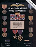 img - for U.S. Military Medals: 1939 to Present book / textbook / text book