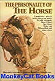 img - for The Personality of the Horse: A Horse Lover's Book of Stories, Essays, and Poetry book / textbook / text book