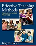 Effective Teaching Methods: Research-Based Practice, Loose-Leaf Version Plus Effective Teaching Methods: Research-Based Practice, Video-Enhanced Pearson eText (8th Edition)