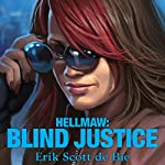 Hellmaw: Blind Justice: Hellmaw Series #3 | Erik Scott de Bie
