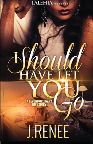 I should have let you go: Volume 1