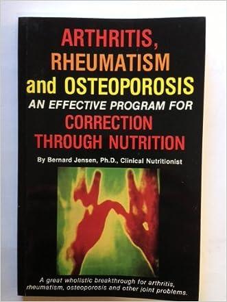 Arthritis, Rheumatism and Osteoporosis