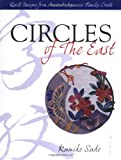 Circles of The East: Quilt Designs from Ancient Japanese Family Crests (0844226572) by Sudo, Kumiko