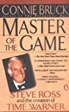 img - for Master of the Game: Steve Ross and the Creation of Time Warner by Bruck Connie (1995-04-01) Paperback book / textbook / text book