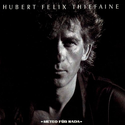 Hubert Felix Thiefaine-Meteo fur nada-FR-CD-FLAC-1986-FADA Download
