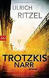 Trotzkis Narr: Roman (Kommissar Berndorf, Band 9)