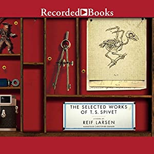 The Selected Works of T.S. Spivet Audiobook