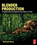 Blender Production: Creating Short An...