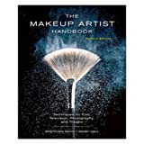 The Makeup Artist Handbook: Techniques for Film Television Photography and Theatre