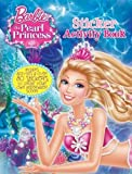 Barbie and the Pearl Princess Sticker Activity Mattel Inc.