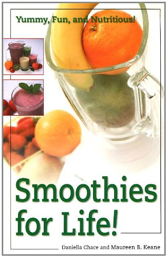 Smoothies For Life!: Yummy, Fun, And Nutritious! front-974495