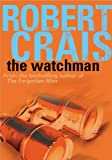 The Watchman Robert Crais