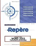 echange, troc Editions ENI - Word 2003 : Fonctions avancées