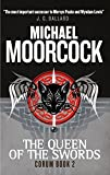 Michael Moorcock Corum - The Queen of the Swords: The Eternal Champion
