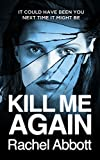 Kill Me Again (English Edition)